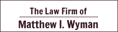 The Law Firm of Matthew I. Wyman Logo