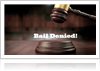 "Gavel with ""Bail Denied!"" text"